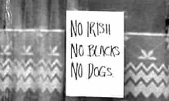Sign in London reading No irish No Blacks No Dogs