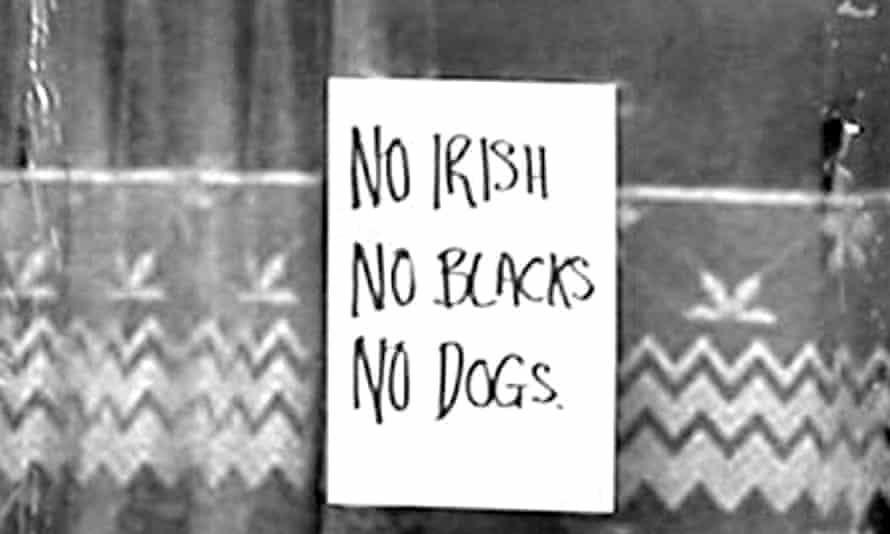 A sign in London reading No irish, no blacks, no dogs
