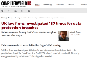 Computer World UK: 'UK law firms investigated 187 times for data protection breaches'
