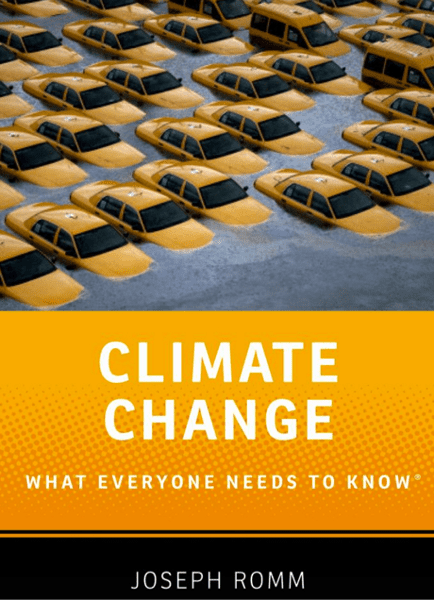 'Climate Change, What Everyone Needs to Know' by Dr. Joseph Romm.
