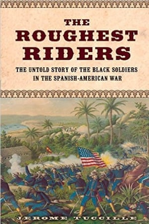 The Roughest Riders: The Untold Story of the Black Soldiers in the Spanish Civil War, by Jerome Tuccille