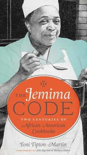 The Jemima Code: Two Centuries of African American Cookbooks, by Toni Tipton-Martin