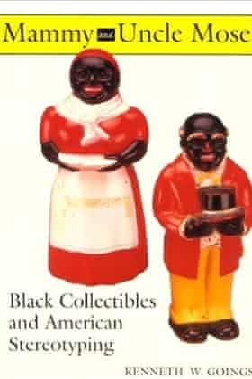Mammy and Mose: Black Collectibles and American Stereotyping, by Kenneth W. Goings