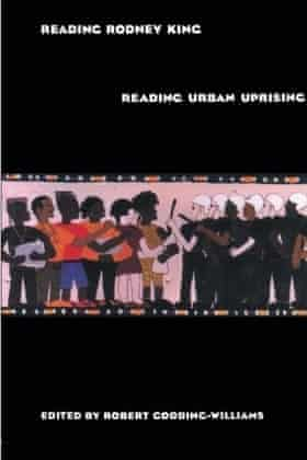 Reading Rodney King/Reading Urban Uprising, edited by Robert Gooding-Williams