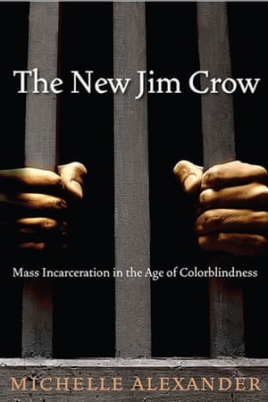 The New Jim Crow: Mass Incarceration in the Age of Color-Blindedness, by Michelle Alexander