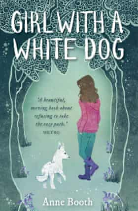 The girl with a white dog by Anne Booth