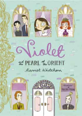 Violet and the pearl of the orient Harriet Whitehorn