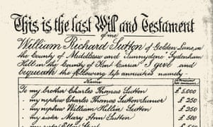 The last will and testament of William Richard Sutton, whose bequest founded the Sutton estate.