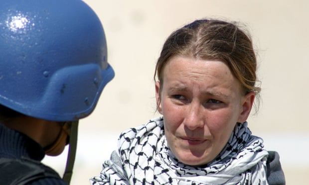 Rachel Corrie was killed by an Israeli army bulldozer in Gaza in 2003.