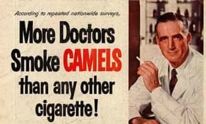 Camel cigarette ad manufacturing doubt about the health effects of smoking.
