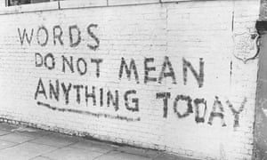 graffiti saying 'words do not mean anything today'