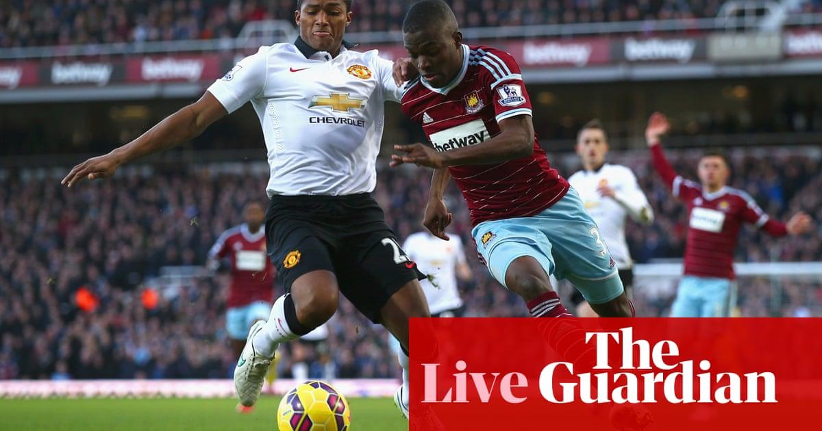West Ham v Manchester United: Premier League – as it