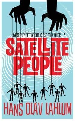 The Satellite People.