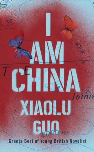 I Am China by Xiaolu Guo