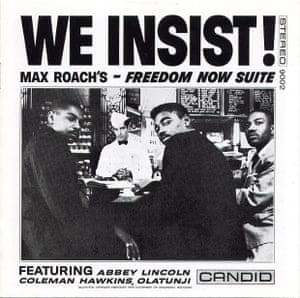 We Insist! — Max Roach's Freedom Suite (1960)