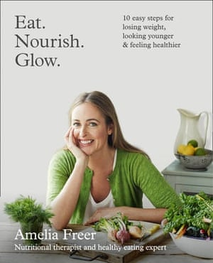 Amelia Freer's Eat. Nourish. Glow.