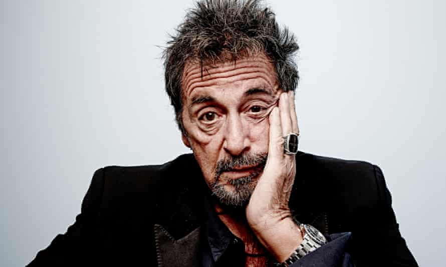 Al Pacino: 'It's never been about money. I was often unemployed' | Al Pacino | The Guardian
