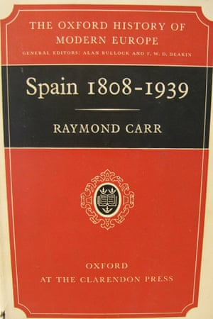Raymond Carr's famous work, Spain 1808-1939, published in 1966