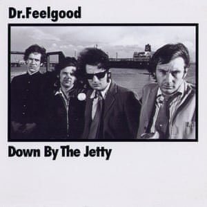 Dr Feelgood, Down By the Jetty