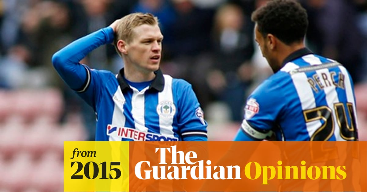 Wigan S Fall From Fa Cup Winners To League One Where Did It All Go Wrong Paul Wilson Football The Guardian