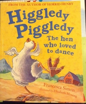 Higgledy Piggledy the Hen Who Loved to Dance by Francesca Simon