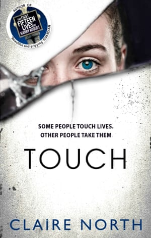 Touch by Claire North (Orbit)