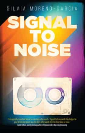 Signal to Noise by Silvia Moreno-Garcia (Solaris)