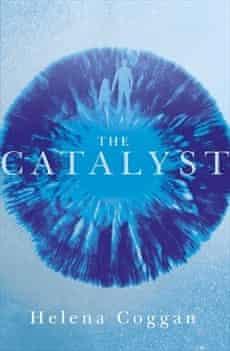 The Catalyst by Helena Coggan