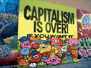 """""""Capitalism is Over"""" by artist: Megan Wilson from Street Messages."""