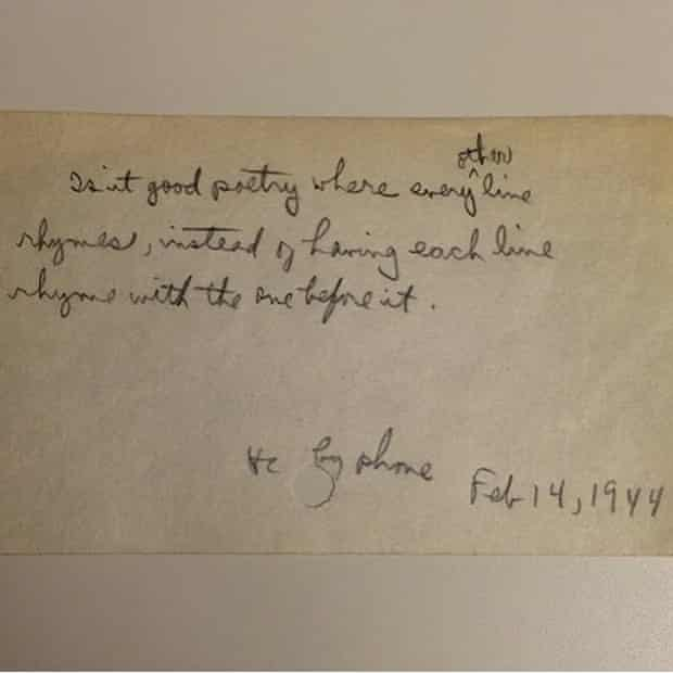 """""""Is it good poetry where every other line rhymes, instead of having each line rhyme with the one before it[?] by phone, Feb 14, 1944"""""""