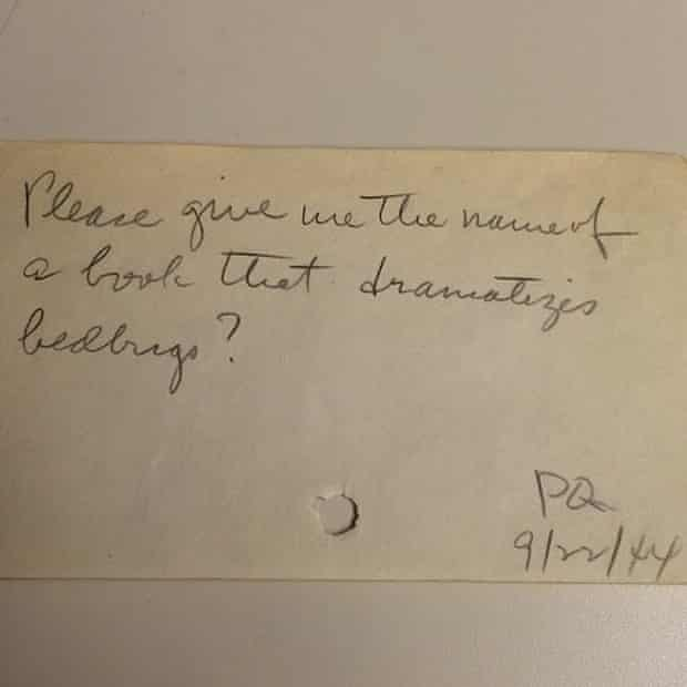 """""""Please give me the name of a book that dramatizes bedbugs? - PQ 9/22/44"""""""