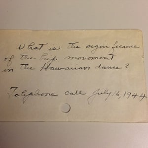 """'What is the significance of the hip movement in the Hawaiian dance?' Telephone call July 16, 1944"