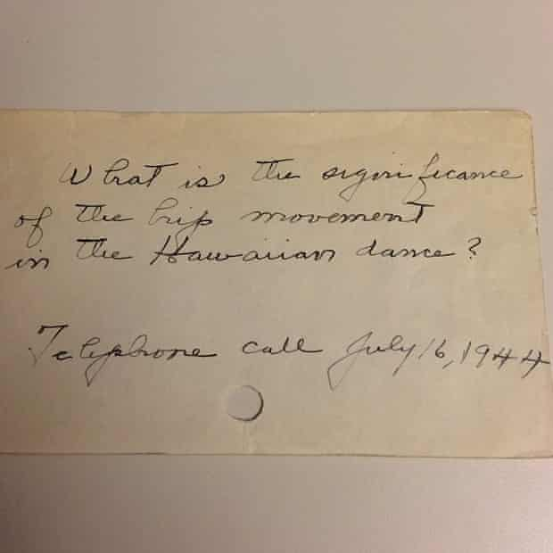 """""""'What is the significance of the hip movement in the Hawaiian dance?' Telephone call July 16, 1944"""