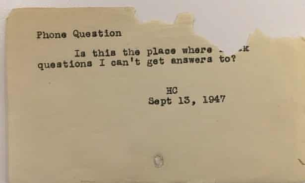 """""""""""Is this the place where I ask questions I can't get answers to?"""" - Phone question, September 13, 1947"""""""