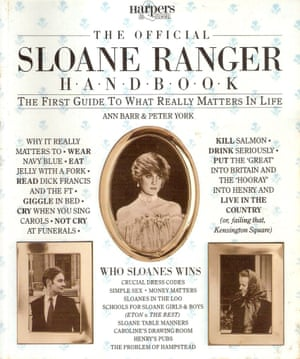 The Official Sloane Ranger Handbook, written by Ann Barr and Peter York, was first published in 1982