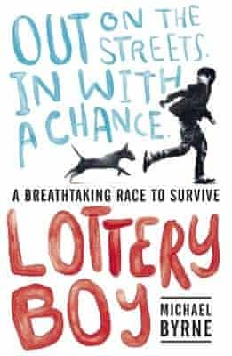 Lottery Boy By Michael Byrne Review Children S Books The