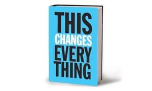 Naomi Klein This Changes Everything