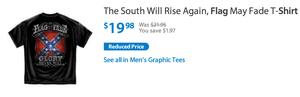 Walmart confederate flag t-shirt.