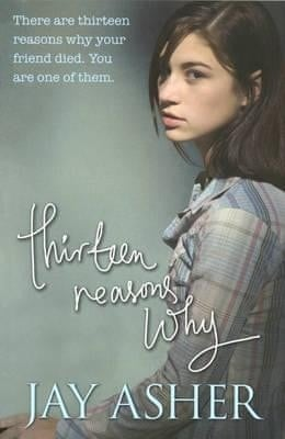 Thirteen Reasons Why By Jay Asher Review Childrens Books The
