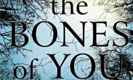 The Bones of You