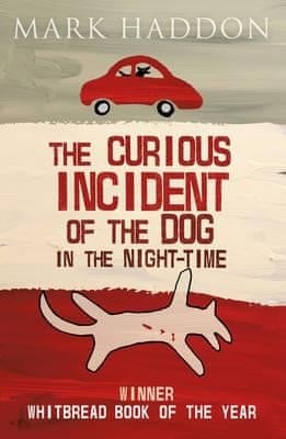 the curious incident of the dog in the nighttime by mark haddon  the curious incident of the dog in the night time
