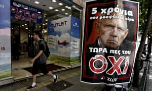 A No poster in Athens depicting German finance minister Wolfgang Schäuble reads 'For five years he is drinking your blood, now tell him NO'.