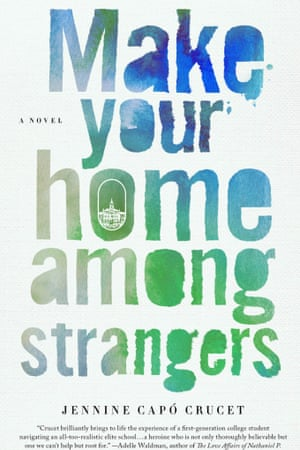 Jennine Capó Crucet, Make Your Home Among Strangers.