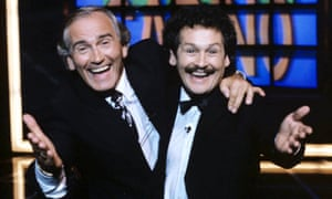 Tommy Cannon and Bobby Ball.