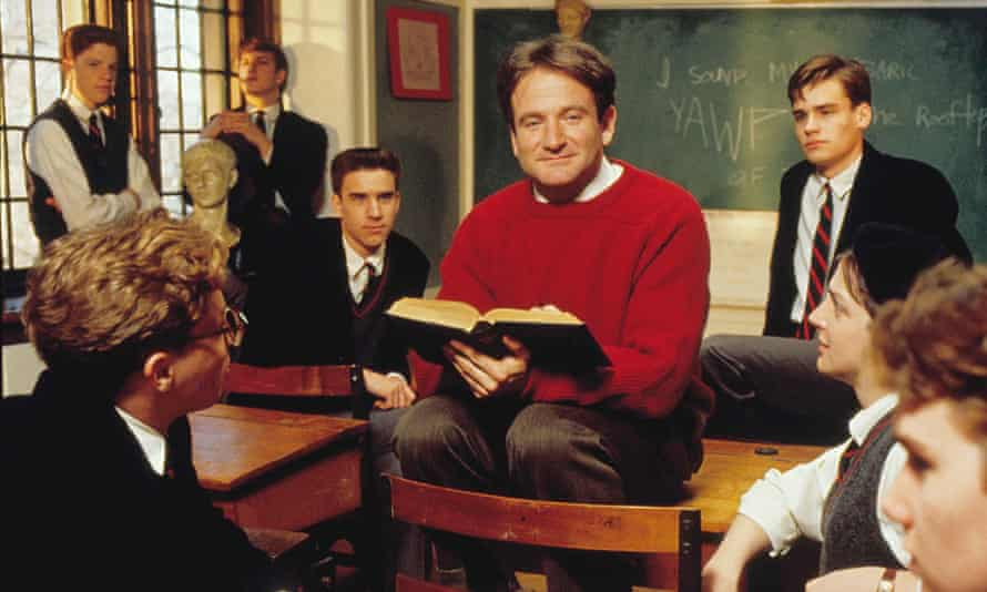Teachers like Robin WIlliams' character from Dead Poets Society wouldn't recognise a lesson plan if it bit them on the behind, but they are still brilliant.