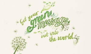 Get your green message out info the world