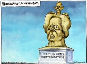10.4.13: Steve Bell on Margaret Thatcher's greatest achievement