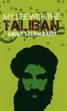 My Life With the Taliban by Abdul Salem Zaeef
