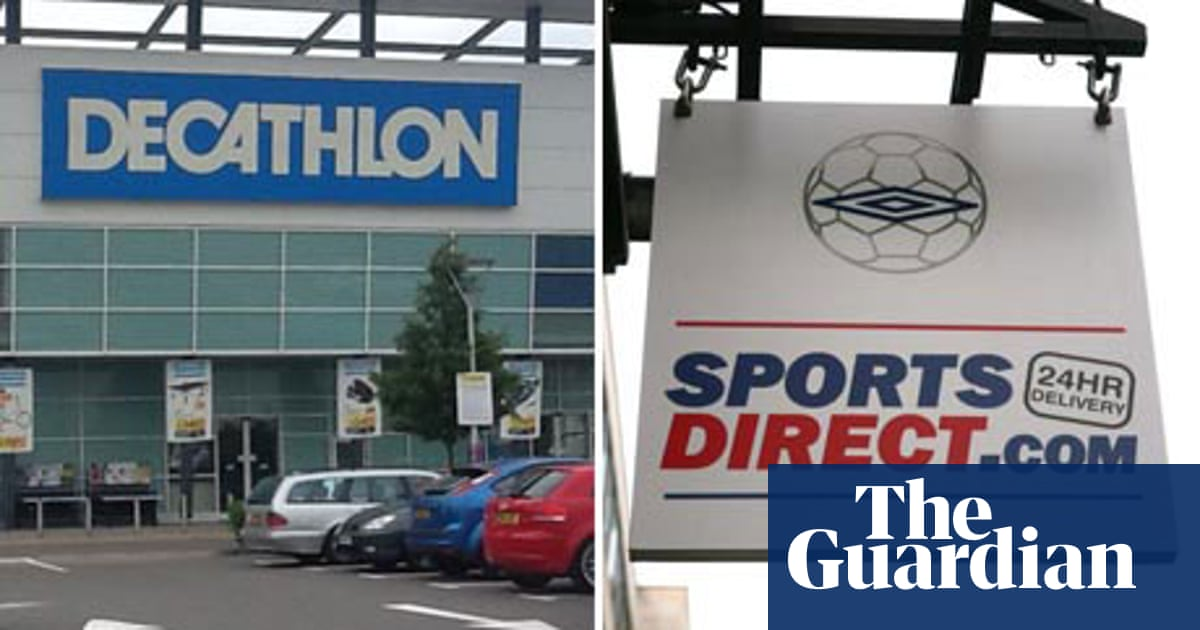 Son mil millones Interconectar  Store Wars: Sports Direct and Decathlon | Consumer affairs | The Guardian