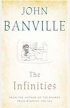 John Banville, The Infinities